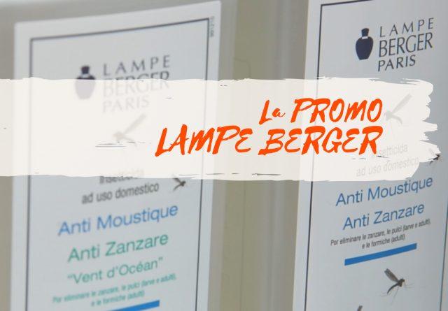 Promo speciale ANTI ZANZARE Lampe Berger